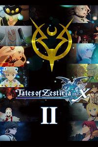 热诚传说X 第二季/Tales of Zestiria the X